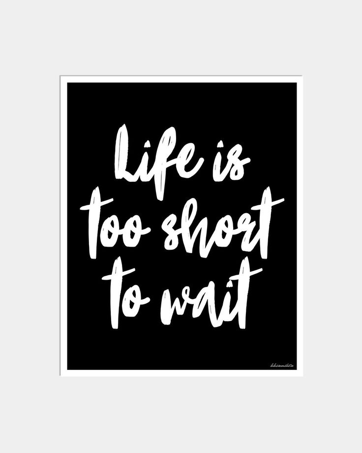 Love Quotes About Life: 25+ Best Ideas About Life Is Too Short On Pinterest