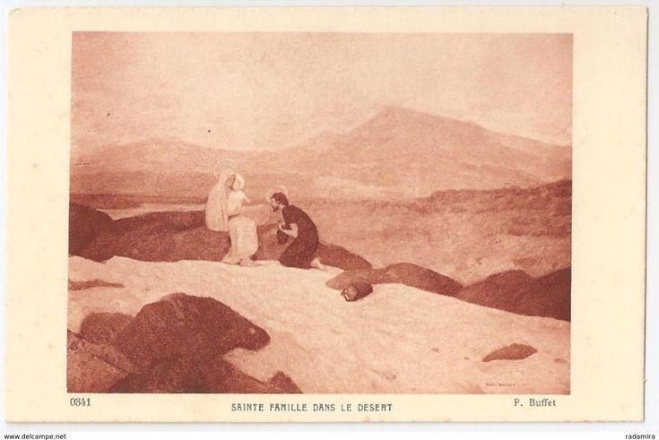 """Carte Postale Ancienne """"SAINTE FAMILLE DANS LE DESERT"""" - P. Buffet -Salon de Paris - France"""