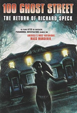 N/a - 100th Street Haunting: The Ghost of Richard Speck