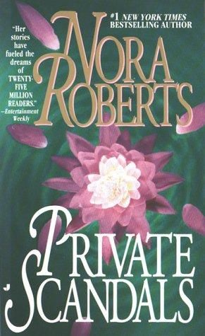 books by nora roberts | Private Scandals by Nora Roberts