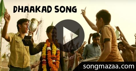 Dhaakad Full Mp3 Song Download at Most Popular