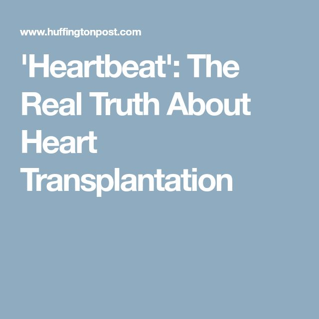 'Heartbeat': The Real Truth About Heart Transplantation