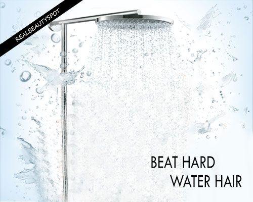 WAYS TO BEAT HARD WATER HAIR