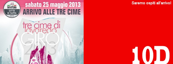 25/05/2013 saremo all'arrivo della penultima tappa del Giro d'Italia 2013 alle Tre Cime di Lavaredo