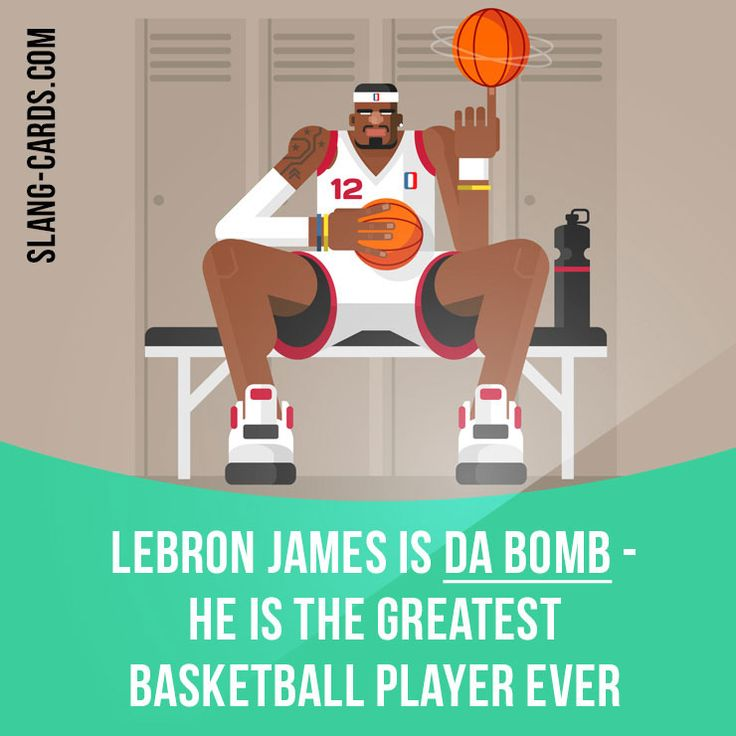 """Da bomb"" means excellent, the best. Example: LeBron James is da bomb - he is the greatest basketball player ever. Get our apps for learning English: learzing.com"