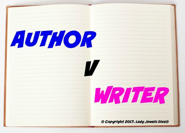 L.J. Diva: Author Versus Writer. What do either really equate to? Details on the blog - http://www.jewelsdiva.com.au/2017/05/author-versus-writer-what-do-either-really-equate-to.html