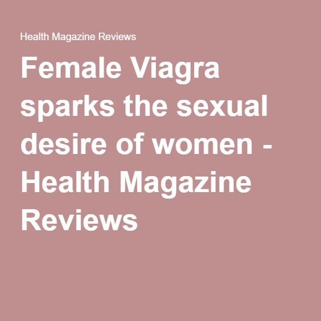 Does viagra cause desire