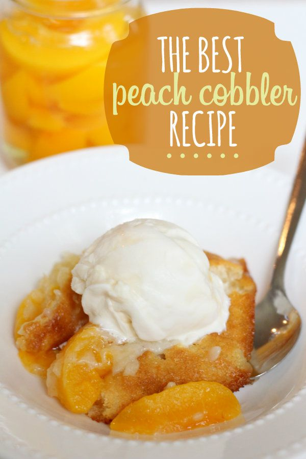 The BEST peach cobbler recipe ever - it's so butter-y and bread-y and so easy to make! #peachcobbler