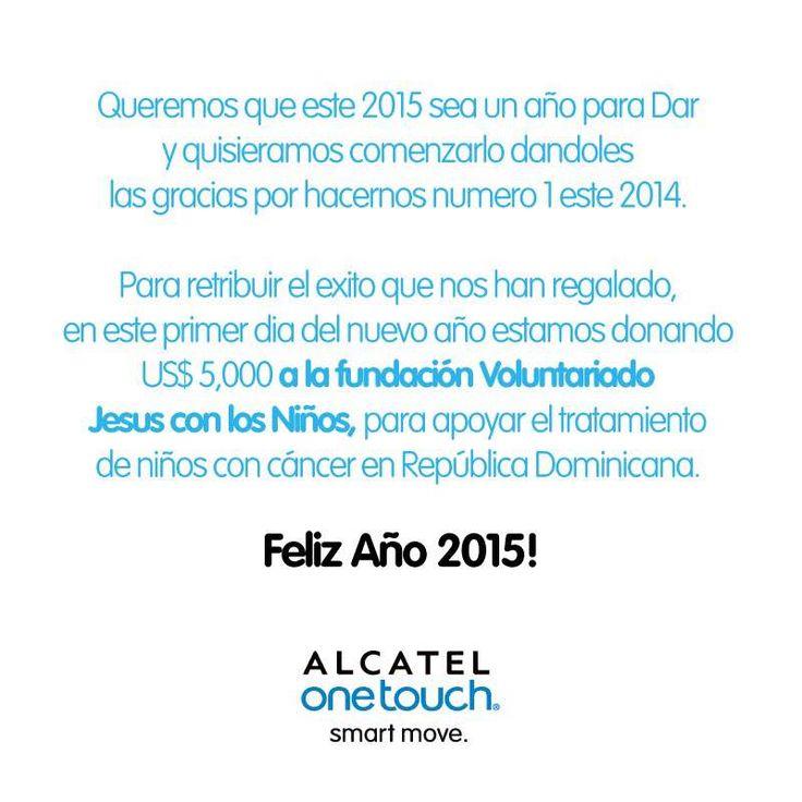 ALCATEL ONETOUCH decidió donar US$ 5.000 a causas benéficas. De esta manera decimos ¡Feliz año a todos los Dominicanos!