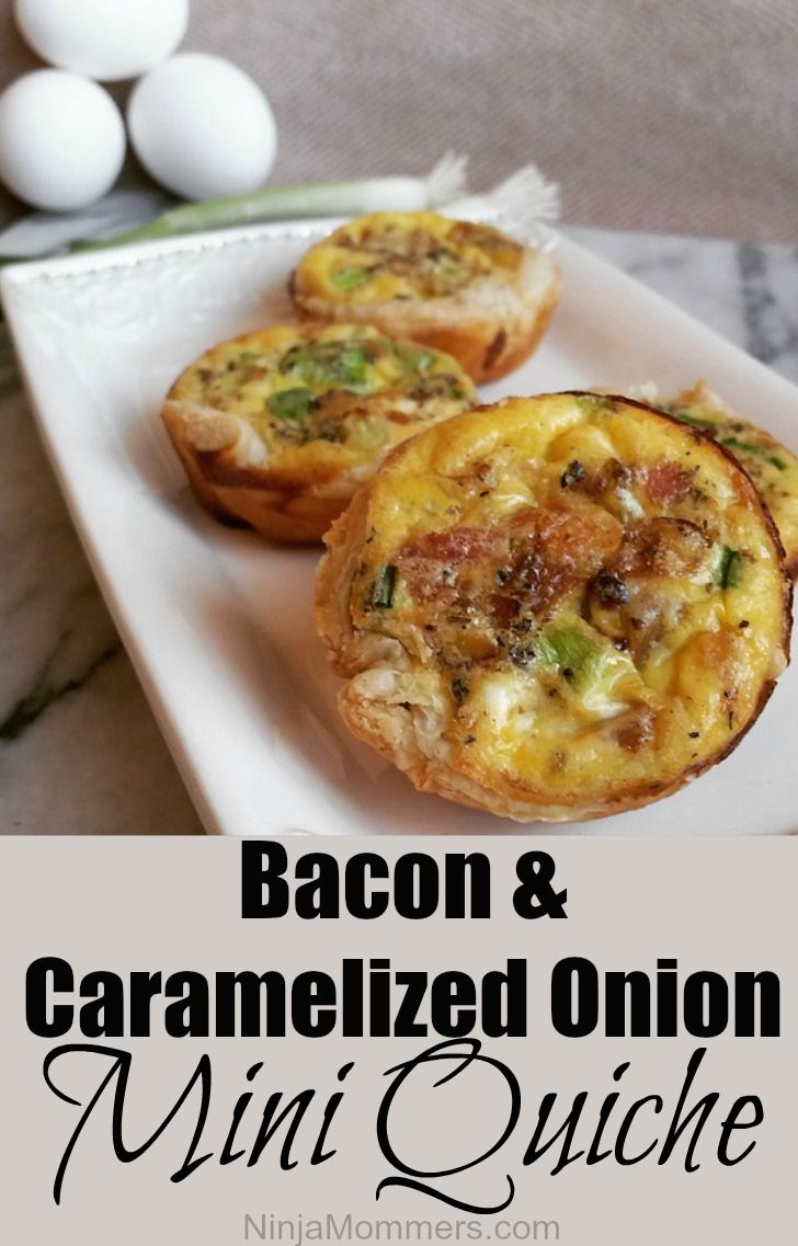 Best Mini Quiche Recipe- Caramelized Onion and Bacon                                                                                                                                                      More
