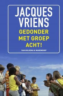 Gedonder met groep acht!, Jacques Vriens