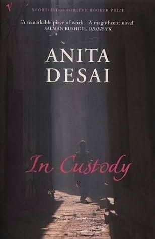 In Custody (1984) by Anita Desai  Deven is a small-town Hindi lecturer with a broken dream of becoming a poet. He lives an insignificant, unhappy life. But then, he is asked to interview one of the country's greatest Urdu poets. Deven takes great pains to put together the logistics. Yet, this project ends in misery