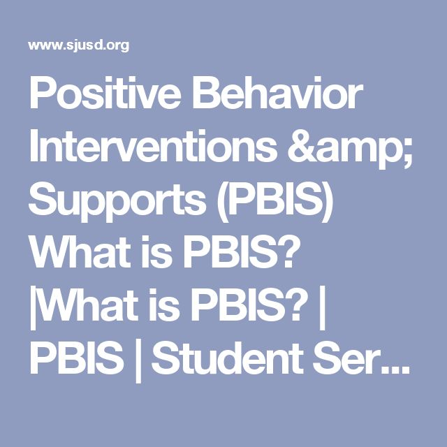 Positive Behavior Interventions & Supports (PBIS) What is PBIS? |What is PBIS? | PBIS | Student Services