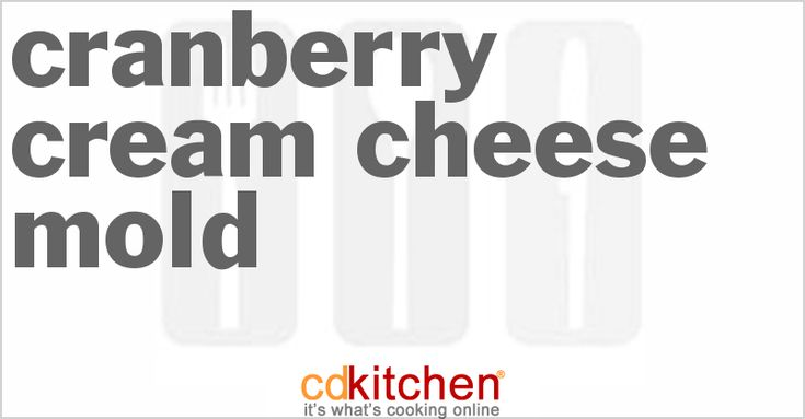 Cranberry Cream Cheese Mold from CDKitchen.com