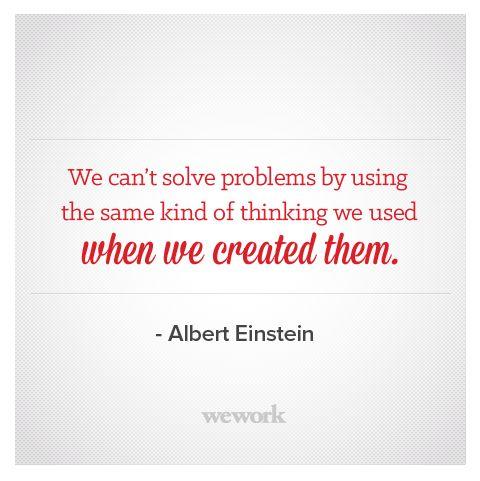WeWork Inspirational Quote / Albert Einstein