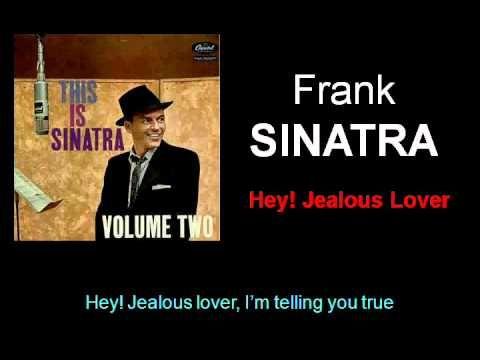 Frank Sinatra--Hey Jealous Lover