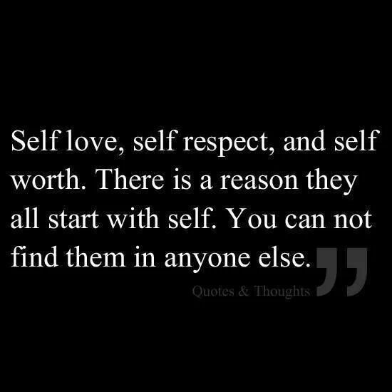 "Inspirational Self Worth Quotes: ""Self-Love, Self-respect, And Self-worth... There Is A"