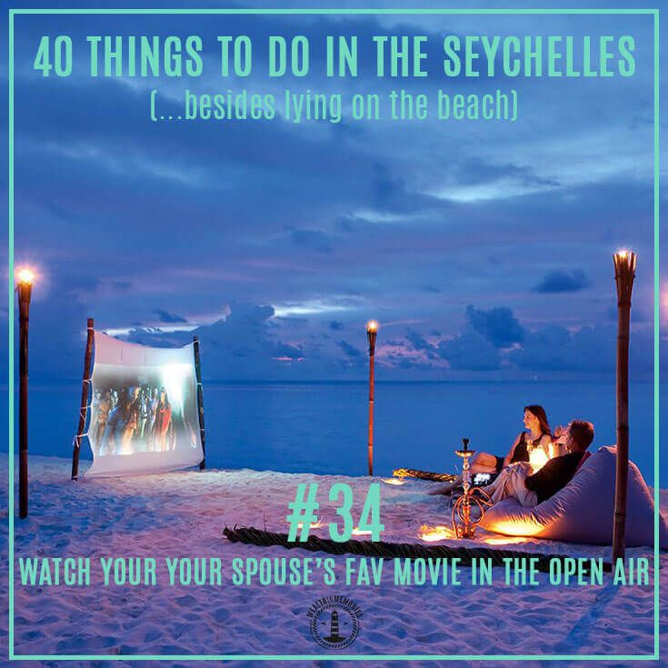 40 things to do in the #Seychelles (No.37) - Open Air Cinema. While the Seychelles has three indoor cinemas across Mahe and Praslin islands, nothing beats catching a movie in the warm open air. Many hotels now cater for this.