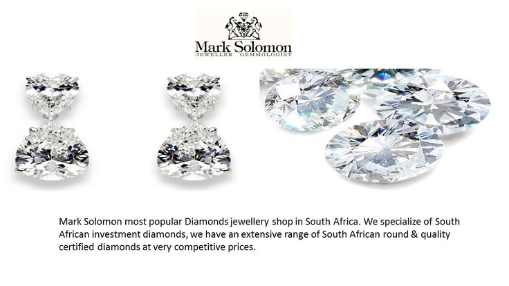 Most Popular and certified Diamonds in South Africa - Mark Solomon most popular Diamonds jewellery shop in South Africa. We specialize of South African investment diamonds, we have an extensive range of South African round & quality certified diamonds at very competitive prices.