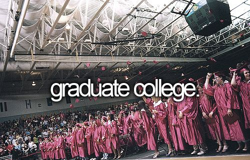 Before I die, I want to...graduate college. Check! And law school...double check