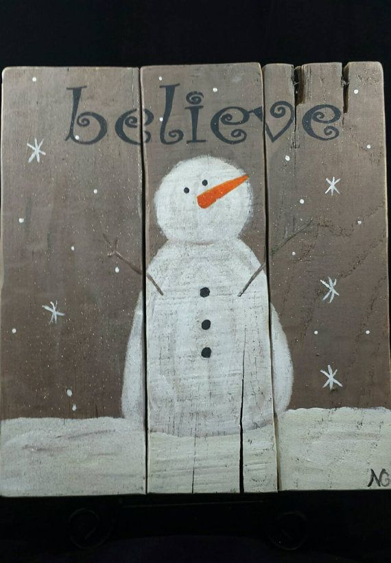 Believe Snowman Pallet wood sign hand painted