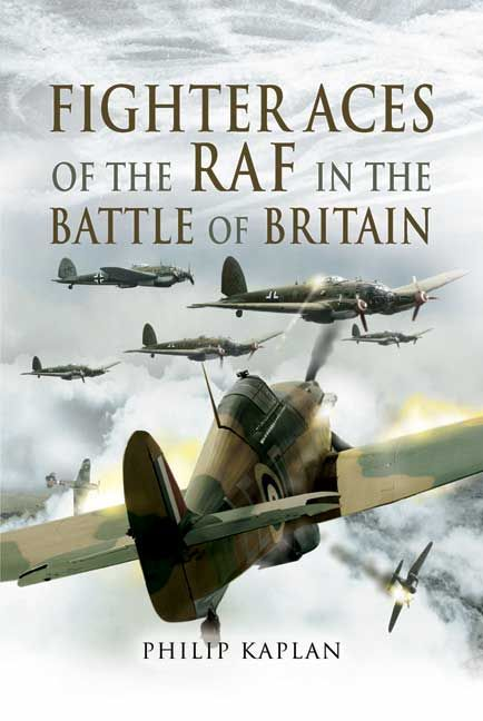 Fighter Aces of the RAF in the Battle of Britain http://www.pen-and-sword.co.uk/Fighter-Aces-of-the-RAF-in-the-Battle-of-Britain-Hardback/p/1471