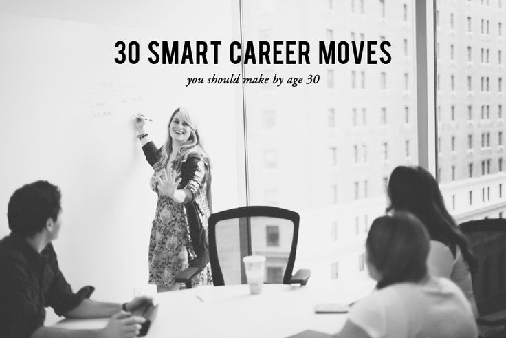 30 Smart Career Moves You Should Make by Age 30 #theeverygirl