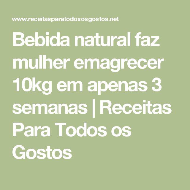 Bebida natural faz mulher emagrecer 10kg em apenas 3 semanas   Receitas Para Todos os Gostos