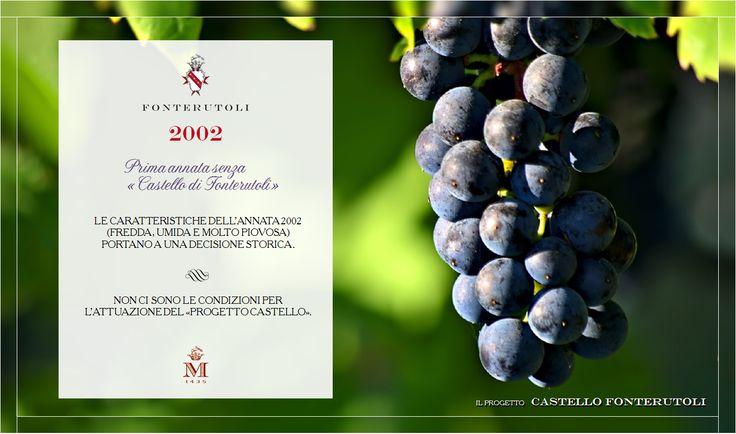 Nel 2002 le particolari condizioni meteorologiche segnano la prima annata senza il Castello di Fonterutoli #fonterutoli #marchesimazzei #wine