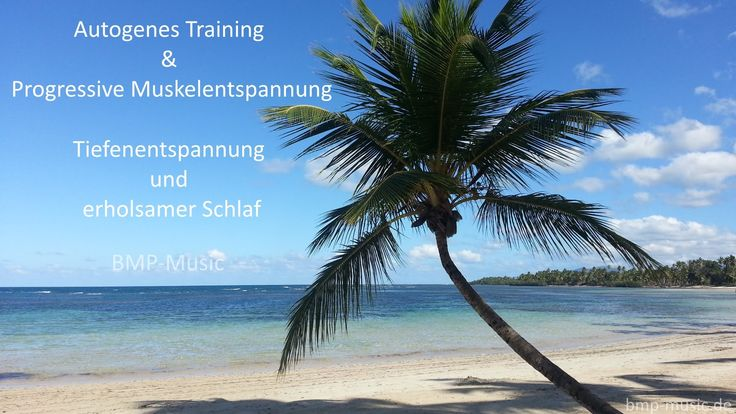 Autogenes Training & Progressive Muskelentspannung - Tiefenentspannung -...
