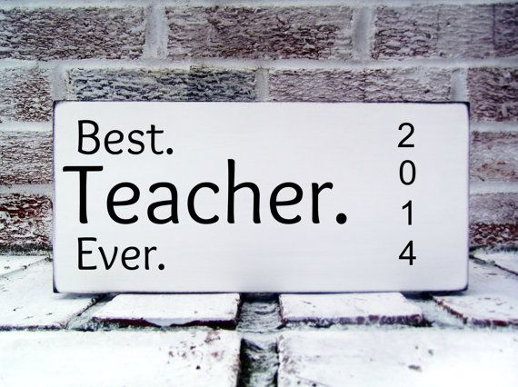 """Teacher Gift 2014 """"Best Teacher Ever"""" with year 2014 added - OR Principal - order quick early so arrives for end of year gift"""
