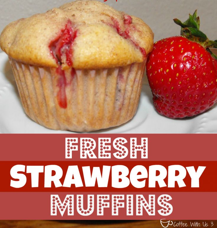 Fresh Strawberry Muffin by Coffee With Us 3