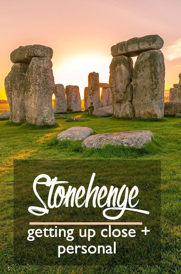 Stonehenge: How to Get Up Close and Personal with This World Famous Site