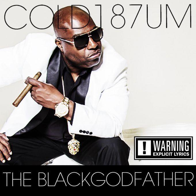Cold 187um - The Black Godfather (2016)
