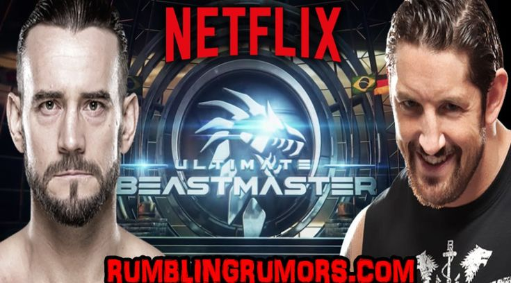 CM Punk & Wade Barrett Will Be Hosts Of Netflix's Ultimate Beastmaster Season 3! – RumblingRumors