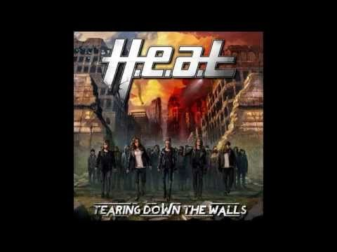 H.e.a.t - Tearing Down The Walls 2014 (Full Album)