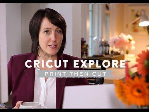 Cricut Explore and Silhouette Print Then Cut by Lia Griffith