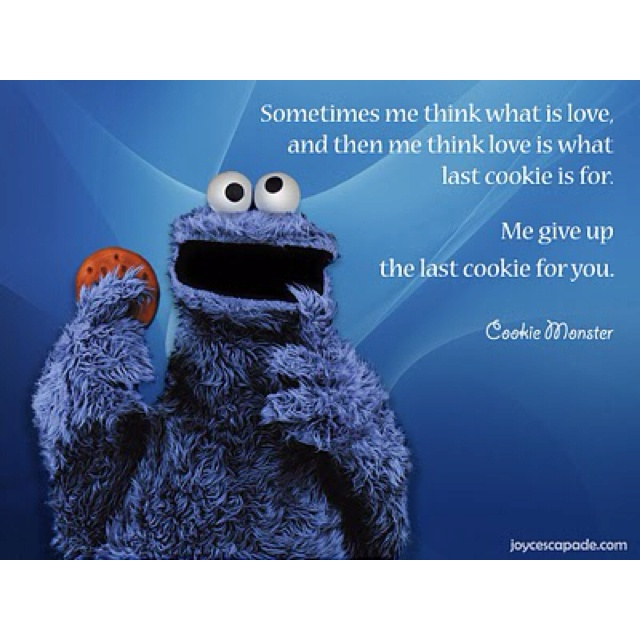 Cookie Monster Quote!