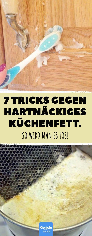 7 Tricks gegen hartnäckiges Küchenfett. #küche …