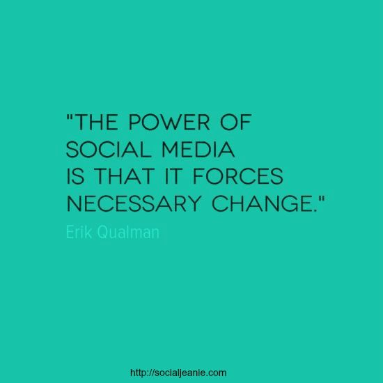 The power of social media is that it forces necessary change