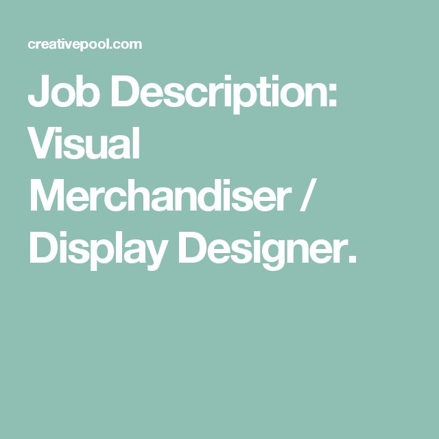 Job Description Visual Merchandiser \/ Display Designer Work - merchandiser job description