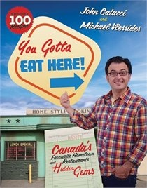 You Gotta Eat Here: John Catucci: Books | chapters.indigo.ca