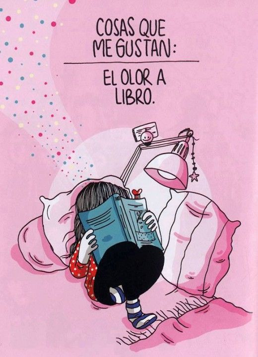 """"""" I cannot remember a time when I was not in love with them - with the books themselves, cover and binding and the paper they were printed on, with their smell and their weight and with their possession in my arms, captured and carried off to myself. """" — Eudora Welty  (Ilustración: Cosas que me gustan)"""