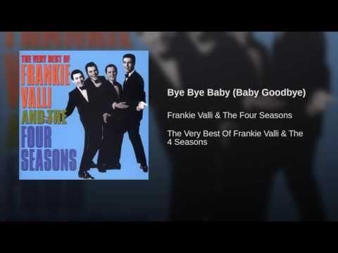 Bye Bye Baby (Baby Goodbye) - YouTube
