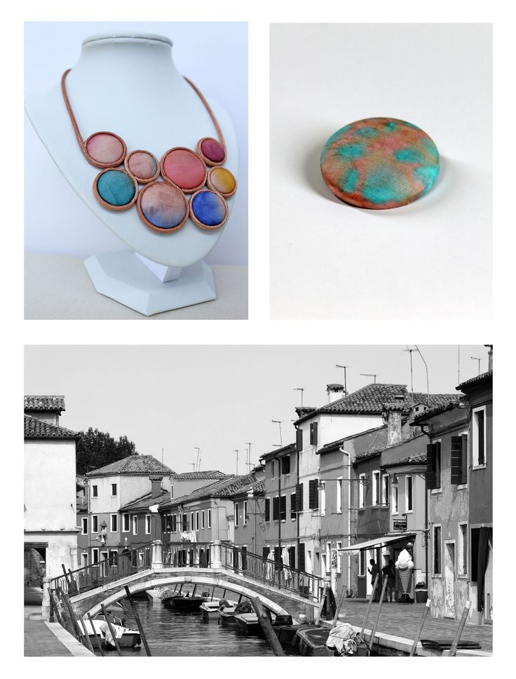 Hand dyed silk brooch and necklace by Koria Design www.facebook.com/koriadesign  (source of inspirational photo: http://urbanpeek.com/2011/06/19/burano-italy-the-most-colorful-in-europe/)