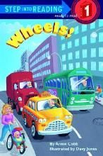 Wheels! (Step Into Reading Level 1 Quality) By (author) Annie Cobb, By (author) Davy Jones -Free worldwide shipping of 6 million discounted books by Singapore Online Bookstore http://sgbookstore.dyndns.org