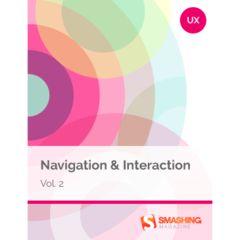 Navigation & Interaction, Vol. 2