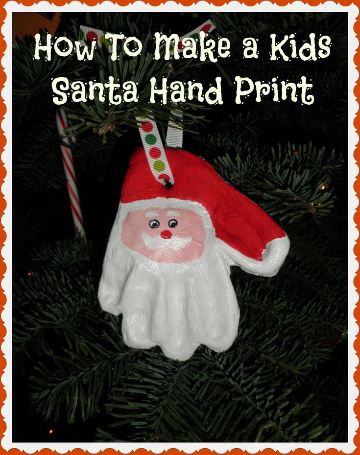 How to Make a Clay Santa Hand Print Ornament! Write child's name in black across hat & year just under white tip of Santa's hat...