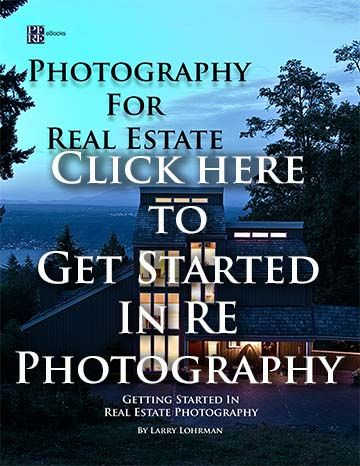 Steps for getting started in real estate photography