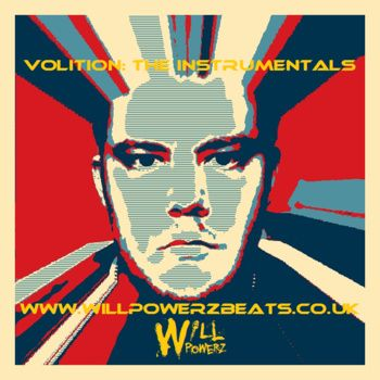 All the Will-Powerz beats from 'Volition', plus a few extra bonus items all for only £1